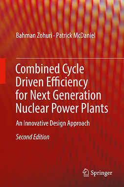 McDaniel, Patrick - Combined Cycle Driven Efficiency for Next Generation Nuclear Power Plants, e-bok