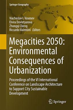 Chen, Zhongqi - Megacities 2050: Environmental Consequences of Urbanization, e-bok