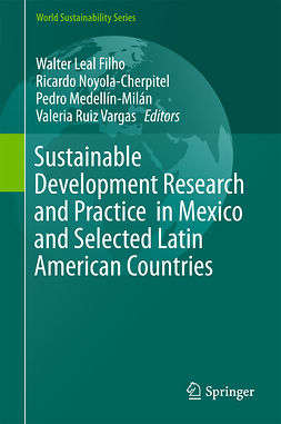 Filho, Walter Leal - Sustainable Development Research and Practice  in Mexico and Selected Latin American Countries, e-bok