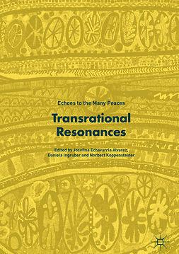Alvarez, Josefina Echavarría - Transrational Resonances, ebook