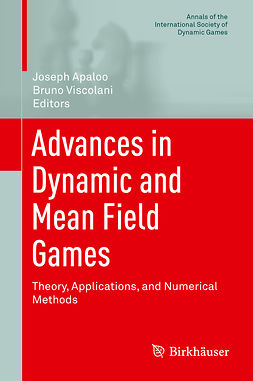 Apaloo, Joseph - Advances in Dynamic and Mean Field Games, e-bok