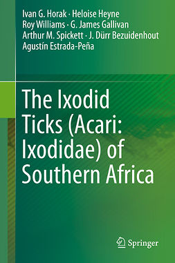Bezuidenhout, J. Dürr - The Ixodid Ticks (Acari: Ixodidae) of Southern Africa, ebook