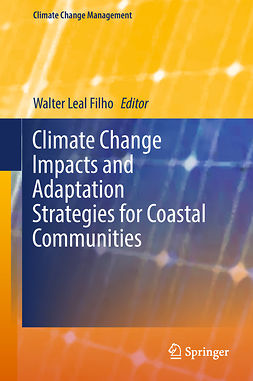 Filho, Walter Leal - Climate Change Impacts and Adaptation Strategies for Coastal Communities, e-kirja