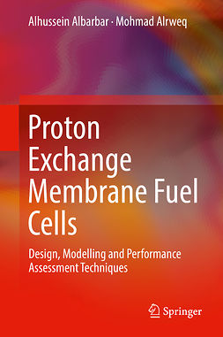Albarbar, Alhussein - Proton Exchange Membrane Fuel Cells, ebook