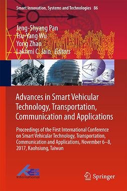 Jain, Lakhmi C. - Advances in Smart Vehicular Technology, Transportation, Communication and Applications, ebook
