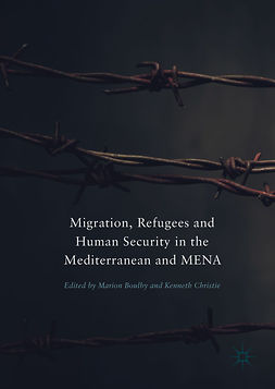 Boulby, Marion - Migration, Refugees and Human Security in the Mediterranean and MENA, e-kirja