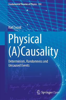 Svozil, Karl - Physical (A)Causality, e-bok