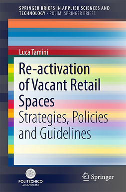 Tamini, Luca - Re-activation of Vacant Retail Spaces, ebook