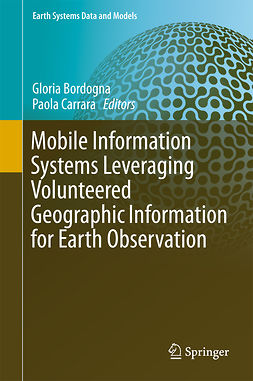 Bordogna, Gloria - Mobile Information Systems Leveraging Volunteered Geographic Information for Earth Observation, e-kirja