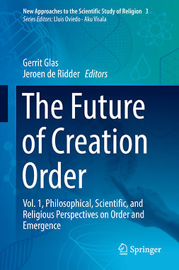 Glas, Gerrit - The Future of Creation Order, ebook