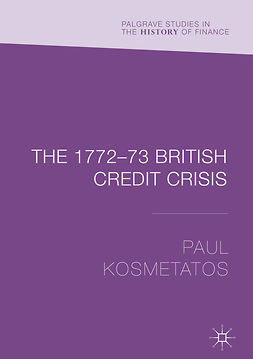 Kosmetatos, Paul - The 1772–73 British Credit Crisis, ebook