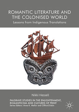 Hessell, Nikki - Romantic Literature and the Colonised World, e-bok