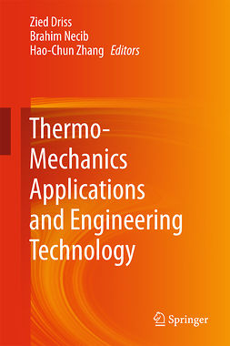 Driss, Zied - Thermo-Mechanics Applications and Engineering Technology, ebook