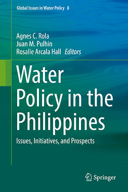Hall, Rosalie Arcala - Water Policy in the Philippines, e-bok