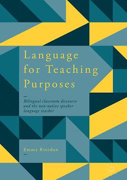 Riordan, Emma - Language for Teaching Purposes, e-kirja