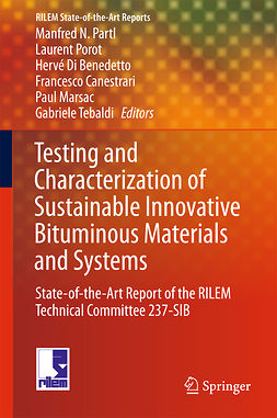 Benedetto, Hervé Di - Testing and Characterization of Sustainable Innovative Bituminous Materials and Systems, e-bok