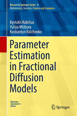 Kubilius, Kęstutis - Parameter Estimation in Fractional Diffusion Models, e-bok
