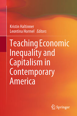 Haltinner, Kristin - Teaching Economic Inequality and Capitalism in Contemporary America, e-kirja