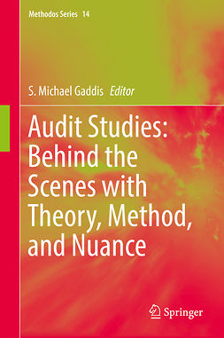 Gaddis, S. Michael - Audit Studies: Behind the Scenes with Theory, Method, and Nuance, ebook