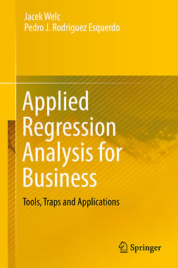 Esquerdo, Pedro J. Rodriguez - Applied Regression Analysis for Business, ebook