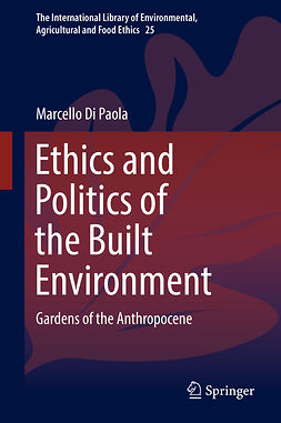 Paola, Marcello Di - Ethics and Politics of the Built Environment, ebook