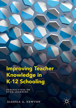 Newton, Xiaoxia A. - Improving Teacher Knowledge in K-12 Schooling, e-kirja