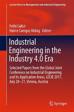 Akdag, Hatice Camgoz - Industrial Engineering in the Industry 4.0 Era, ebook