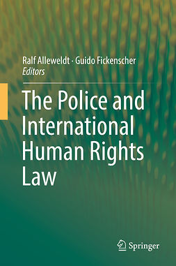 Alleweldt, Ralf - The Police and International Human Rights Law, ebook