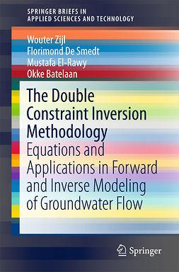Batelaan, Okke - The Double Constraint Inversion Methodology, e-bok