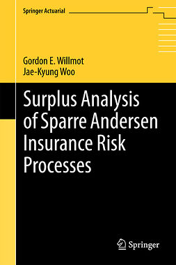 Willmot, Gordon E. - Surplus Analysis of Sparre Andersen Insurance Risk Processes, ebook