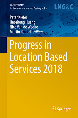 Huang, Haosheng - Progress in Location Based Services 2018, e-bok