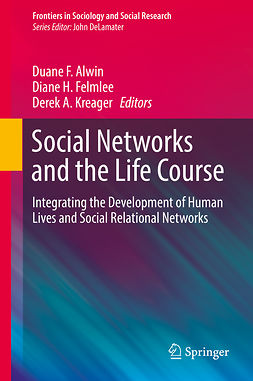 Alwin, Duane F. - Social Networks and the Life Course, ebook