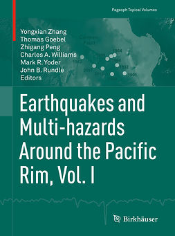 Goebel, Thomas - Earthquakes and Multi-hazards Around the Pacific Rim, Vol. I, e-kirja