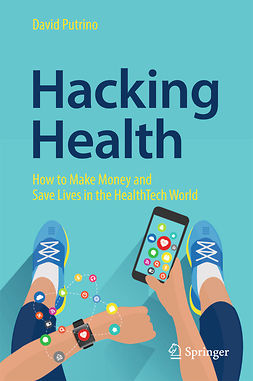 Putrino, David - Hacking Health, e-kirja
