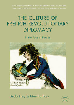 Frey, Linda - The Culture of French Revolutionary Diplomacy, e-bok