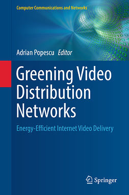 Popescu, Adrian - Greening Video Distribution Networks, ebook