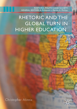 Minnix, Christopher - Rhetoric and the Global Turn in Higher Education, ebook