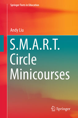Liu, Andrew Chiang-Fung - S.M.A.R.T. Circle Minicourses, ebook