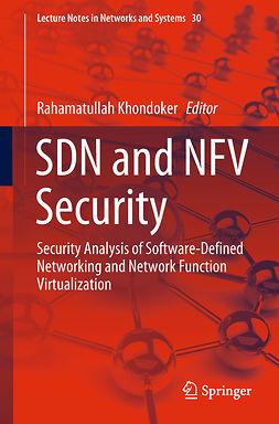 Khondoker, Rahamatullah - SDN and NFV Security, ebook
