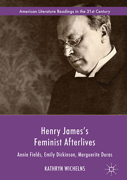 Wichelns, Kathryn - Henry James's Feminist Afterlives, ebook