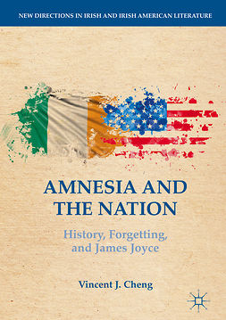 Cheng, Vincent J. - Amnesia and the Nation, ebook