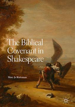 Kietzman, Mary Jo - The Biblical Covenant in Shakespeare, ebook