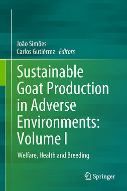 Gutiérrez, Carlos - Sustainable Goat Production in Adverse Environments: Volume I, e-bok