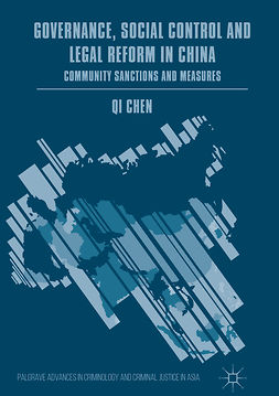 Chen, Qi - Governance, Social Control and Legal Reform in China, e-kirja