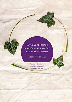 Brears, Robert C. - Natural Resource Management and the Circular Economy, e-bok