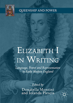 Montini, Donatella - Elizabeth I in Writing, e-kirja