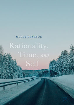 Pearson, Olley (F.O.C.H.) - Rationality, Time, and Self, ebook