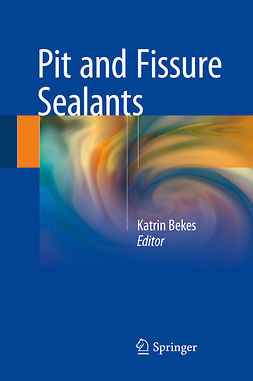Bekes, Katrin - Pit and Fissure Sealants, ebook