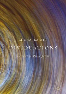 Ott, Michaela - Dividuations, ebook
