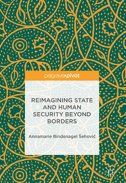 Šehović, Annamarie Bindenagel - Reimagining State and Human Security Beyond Borders, ebook
